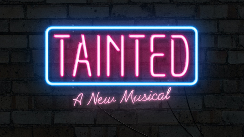 Tainted - A New Musical project video thumbnail
