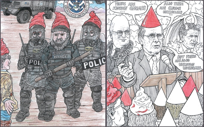 Noam encounters Gnomeland Security (colored example) & Donald Gnomesfeld goes on about Unknown Ungnomes. ?