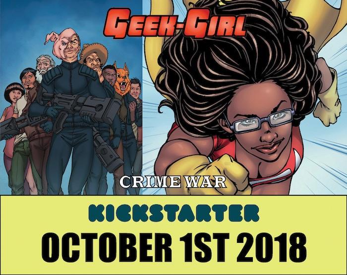 NEW Geek-Girl Kickstarter is LIVE, now 'til June 30 2019 at: