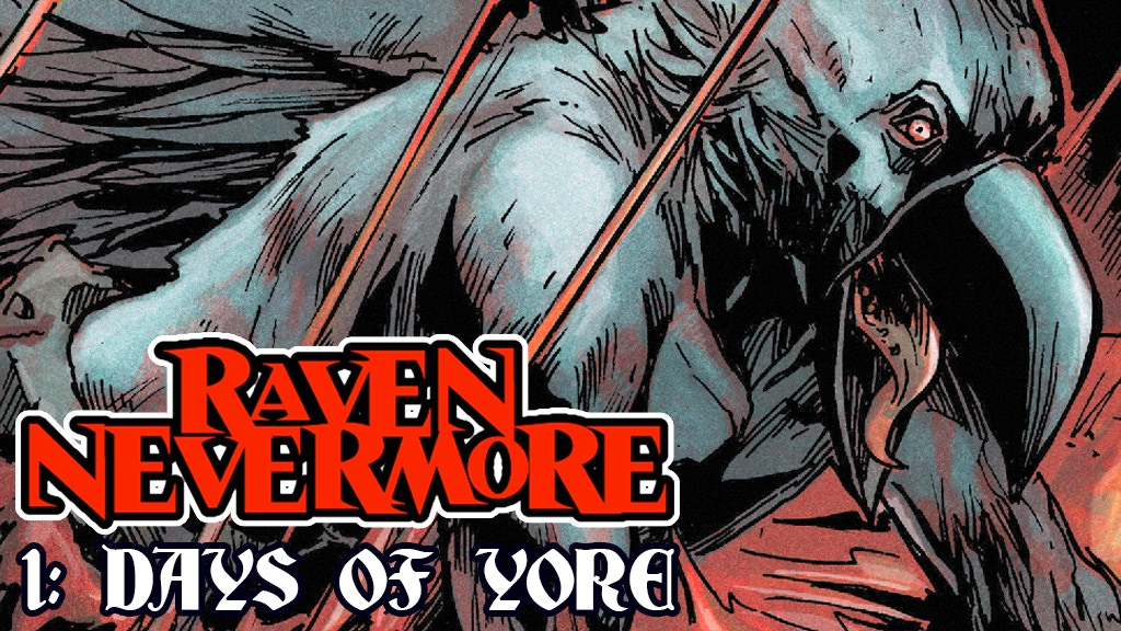 "Raven Nevermore #1: ""Days of Yore"" project video thumbnail"