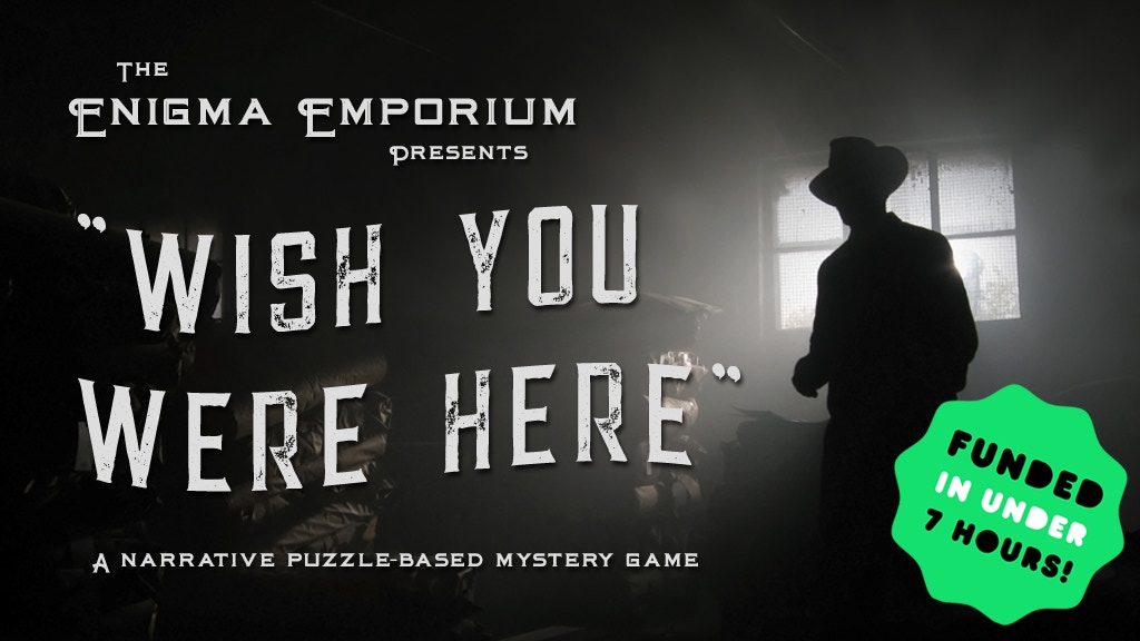 The Enigma Emporium Presents: Wish You Were Here project video thumbnail