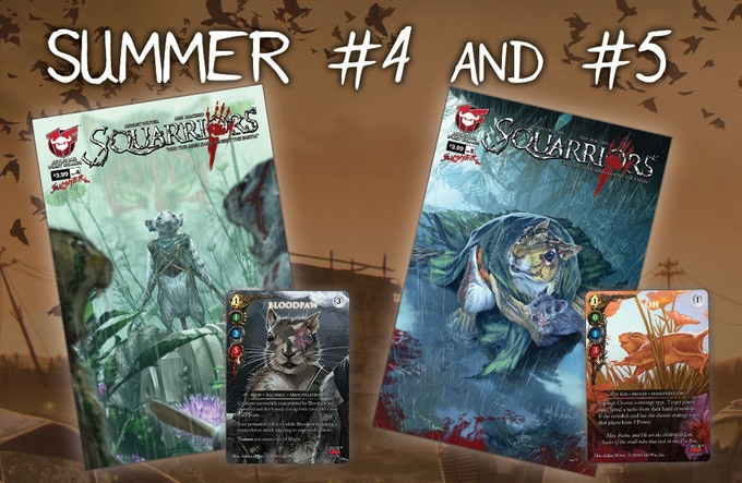 Squarriors Volume 2 Summer #4 comes with the exclusive Squarriors The Card Game Bloodpaw variant card and #5 comes with the exclusive STGC Oh variant card!