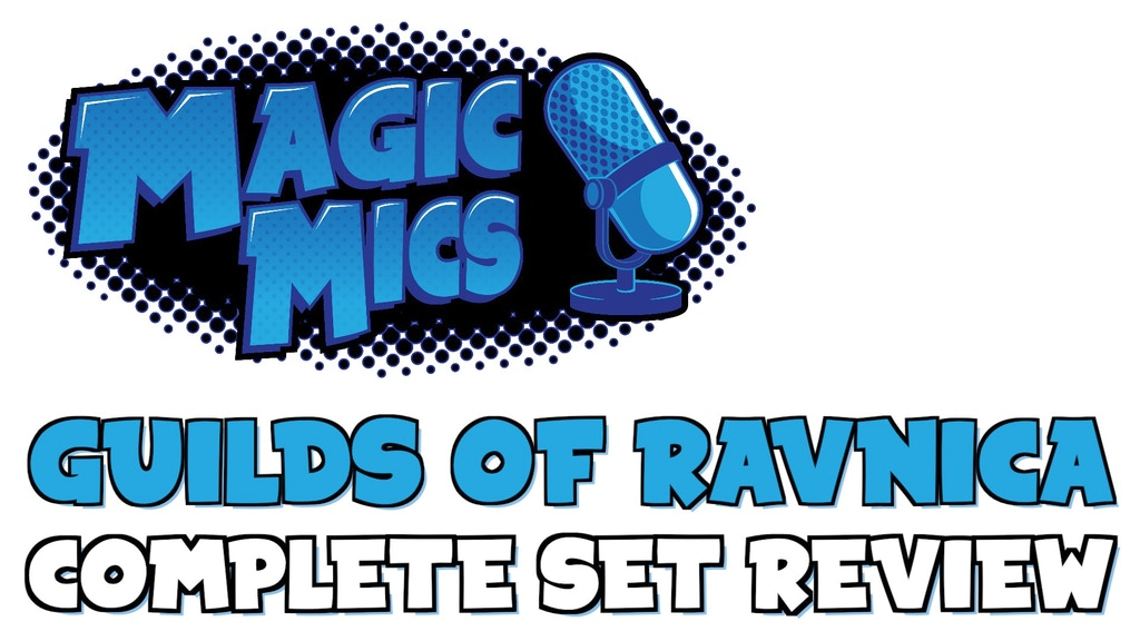 The Complete Guilds of Ravnica Set Review from Magic Mics! project video thumbnail