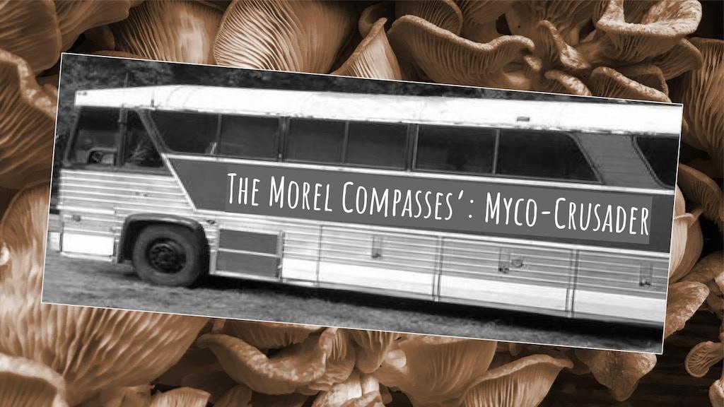 Morel Compasses': MycoCrusader