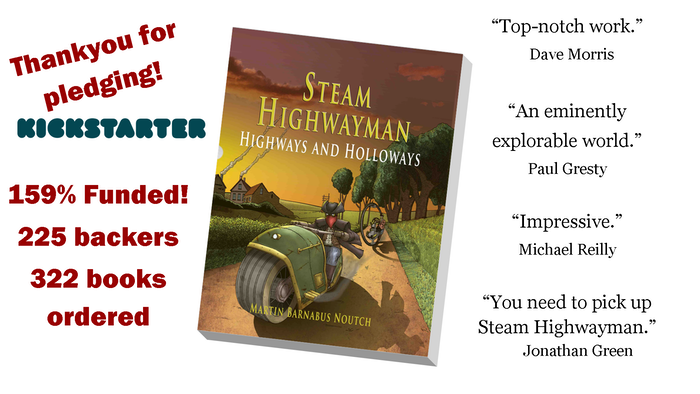 Steam Highwayman II: Highways and Holloways  Volume 2 of the Steampunk Adventure Gamebook Series