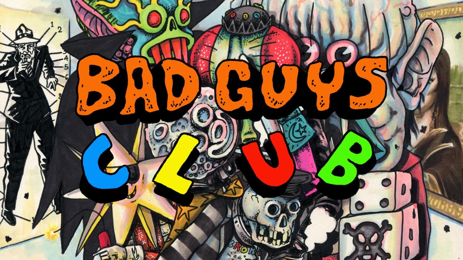 the bad guys club book by craig gleason kickstarter