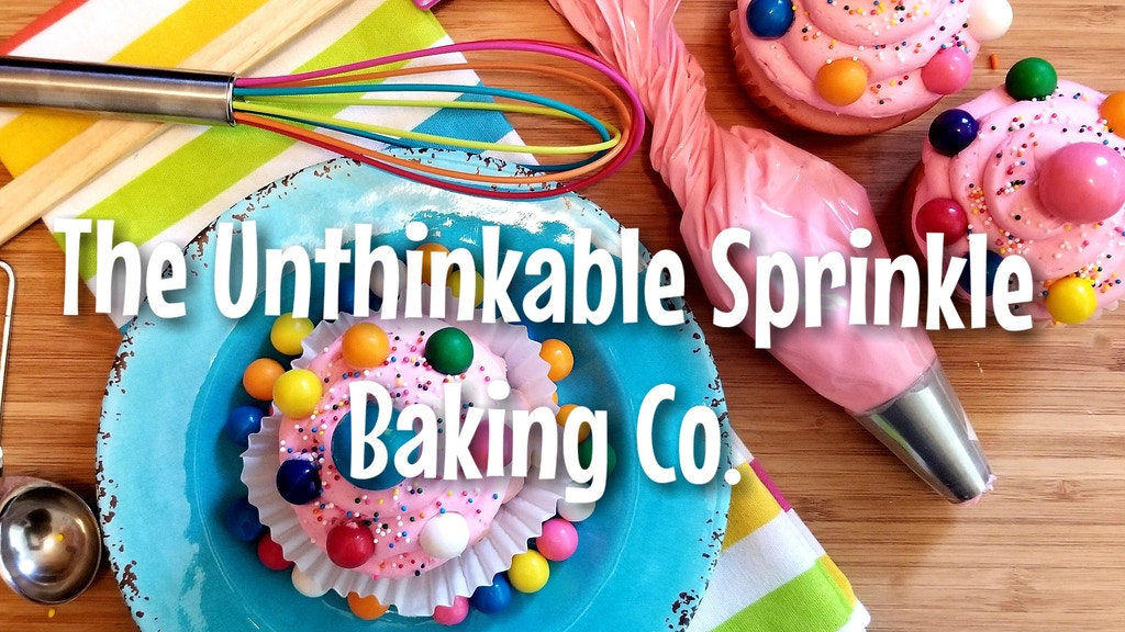 The Unthinkable Sprinkle Baking Co.