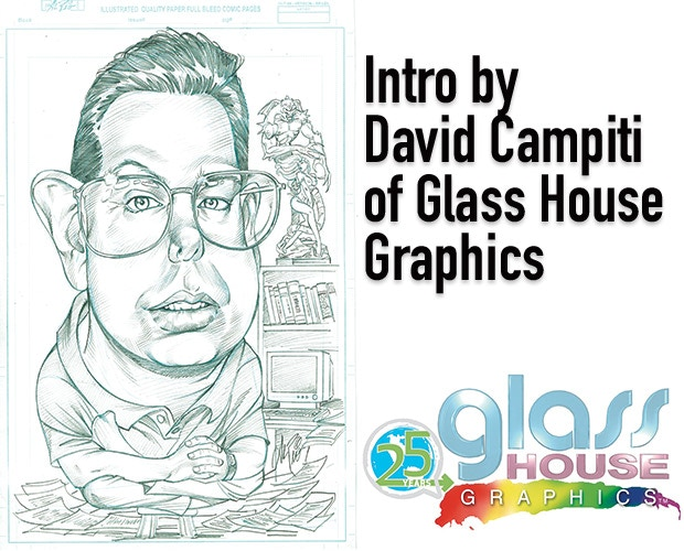 Intro by David Campiti of Glass House Graphics