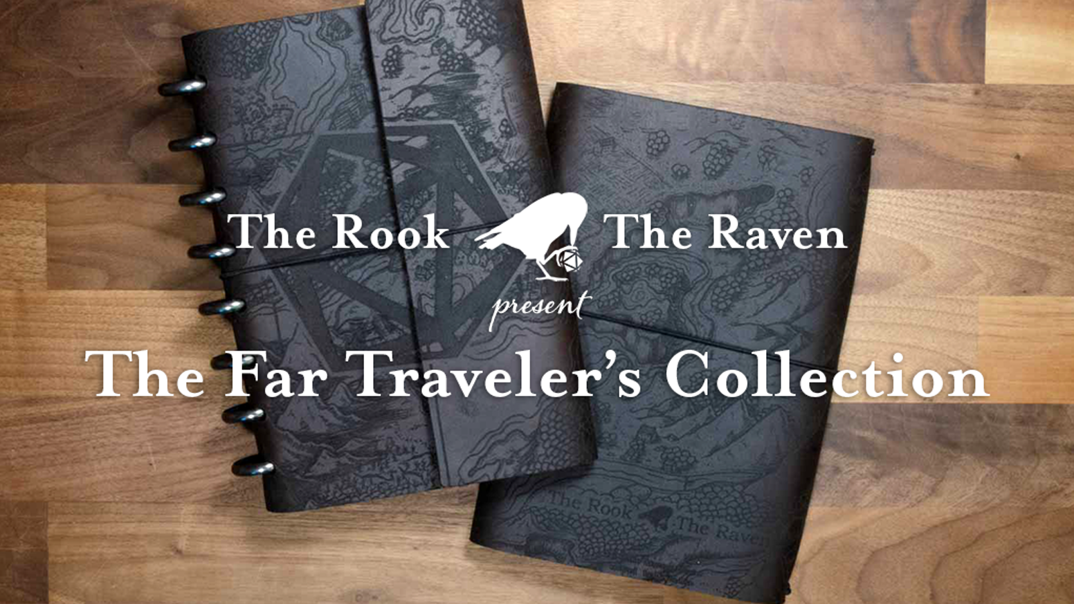 Deluxe Edition Campaign Diary and all new Far Traveler's Notebook for D&D, Pathfinder and other TTRPGs