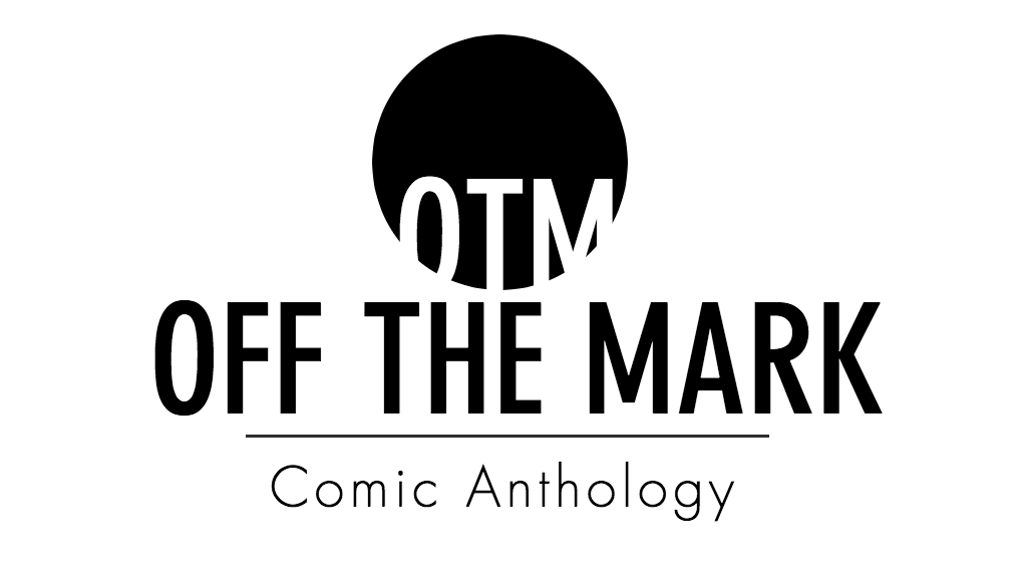 Off The Mark- Comic Anthology project video thumbnail