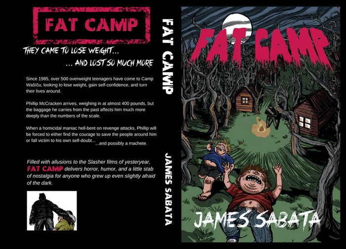 Fat Camp A Love Letter To Slasher Films By James Sabata Kickstarter