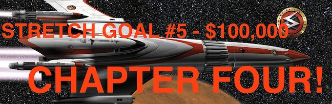 If we hit $100,000, you won't only get Chapter 3, but Chapter 4 as well! That's double the Space Command!