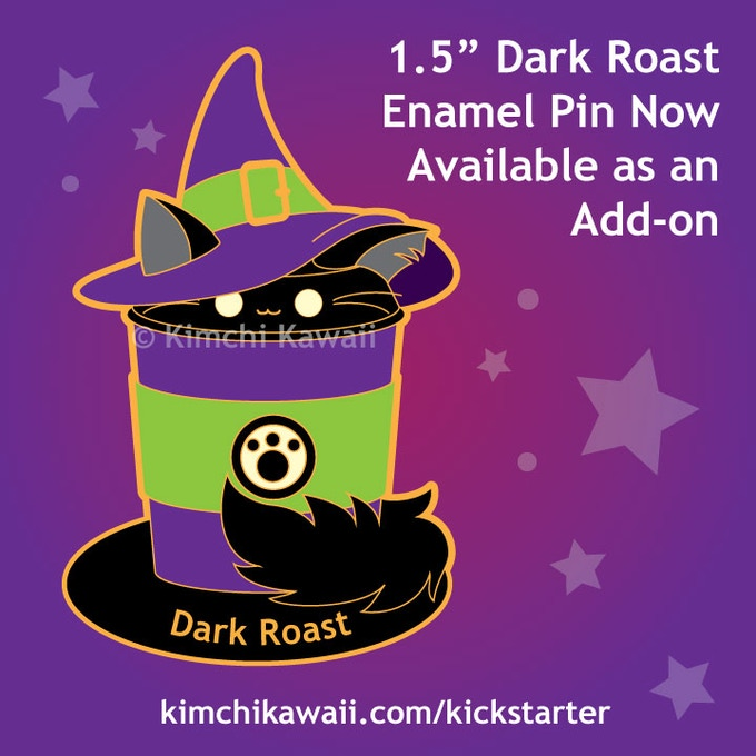 Dark Roast pin features glow in the dark eyes. $12 to add-on. This pin ONLY will ship in time for Halloween if we fully fund.