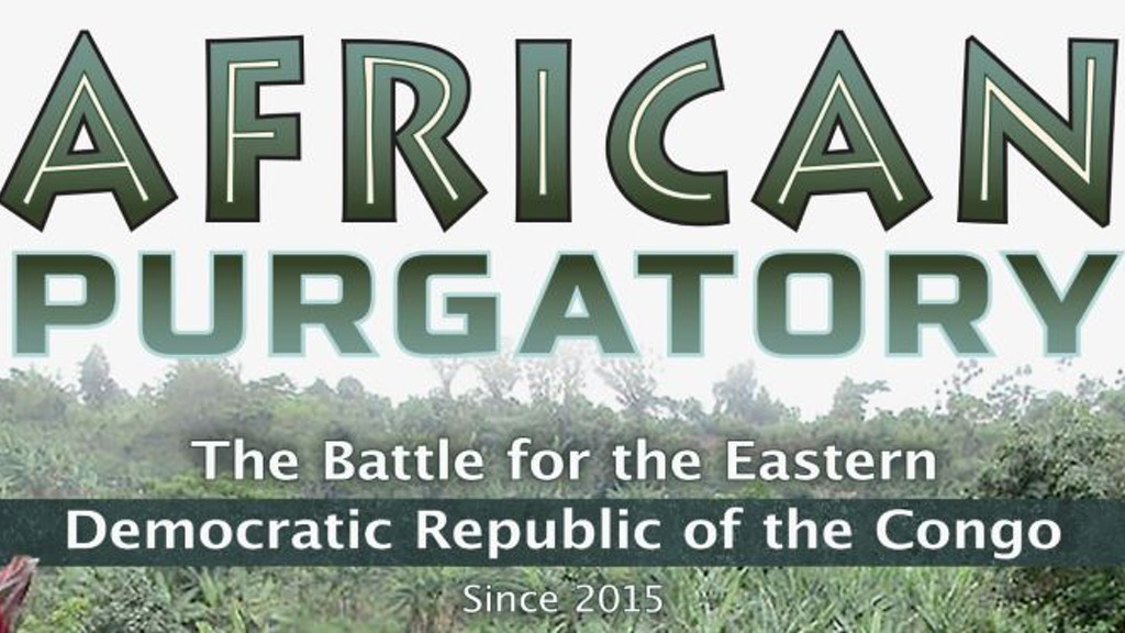 Project image for African Purgatory: The Battle for the Eastern DR Congo (Canceled)