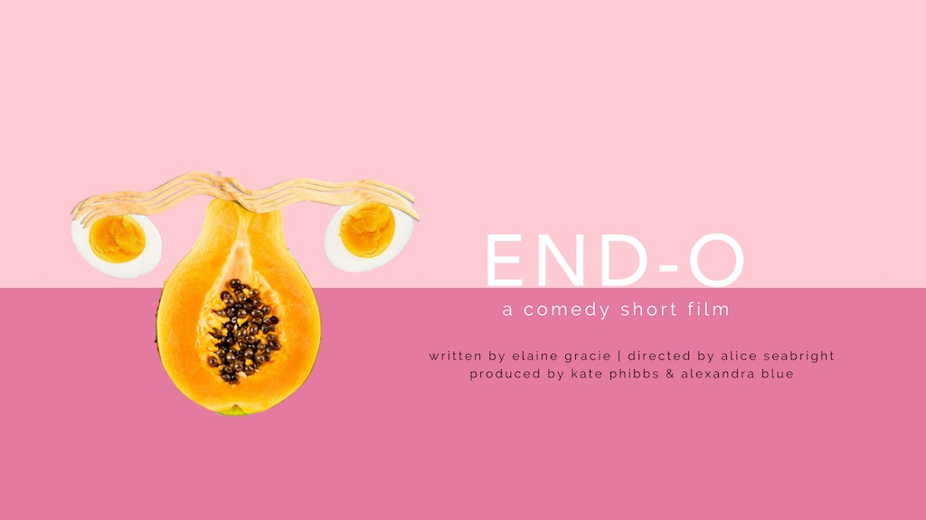End-O: A (very funny) short film about Endometriosis project video thumbnail