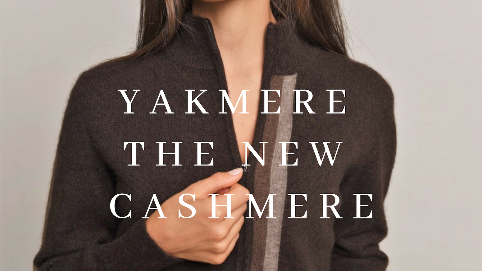 YAKMERE sustainable luxury sweaters! Buy one and give one to a herder! Cruelty-free + 100% Organic + Hypoallergenic + Soft + Warm