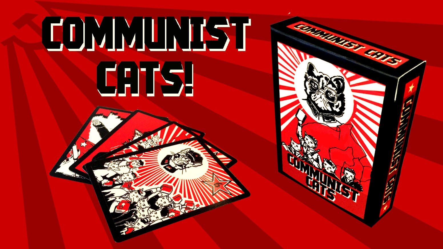 Communist Cats: A party card game for 2-6 players. Come comrades, and join the cats in their quest for power and glory!!!