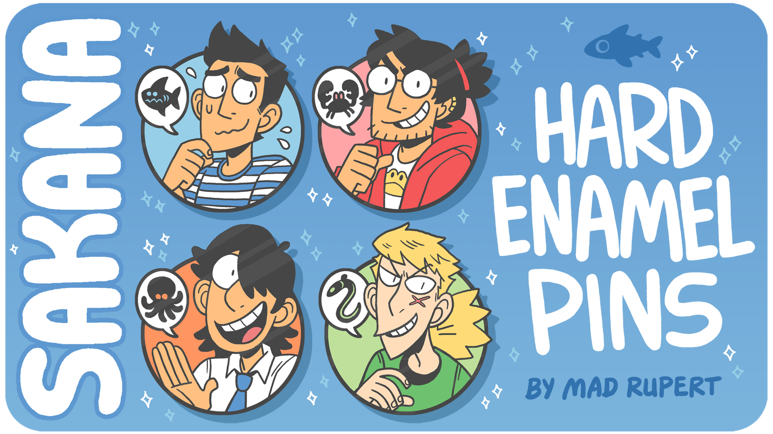 A set of hard enamel pins, featuring characters from the webcomic: SAKANA!