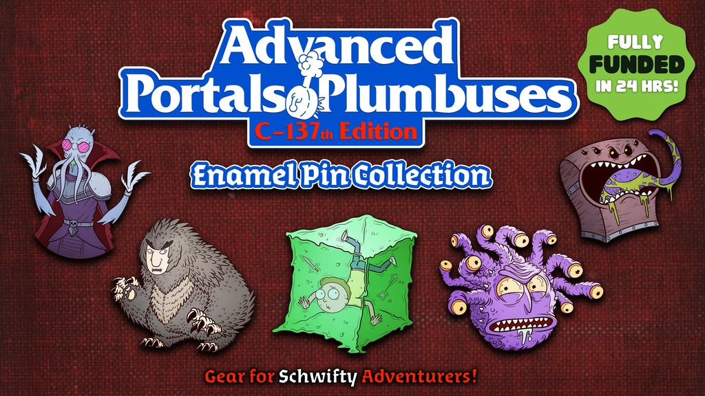 Project image for Advanced Portals & Plumbuses: Tabletop RPG Crossover Pins (Canceled)