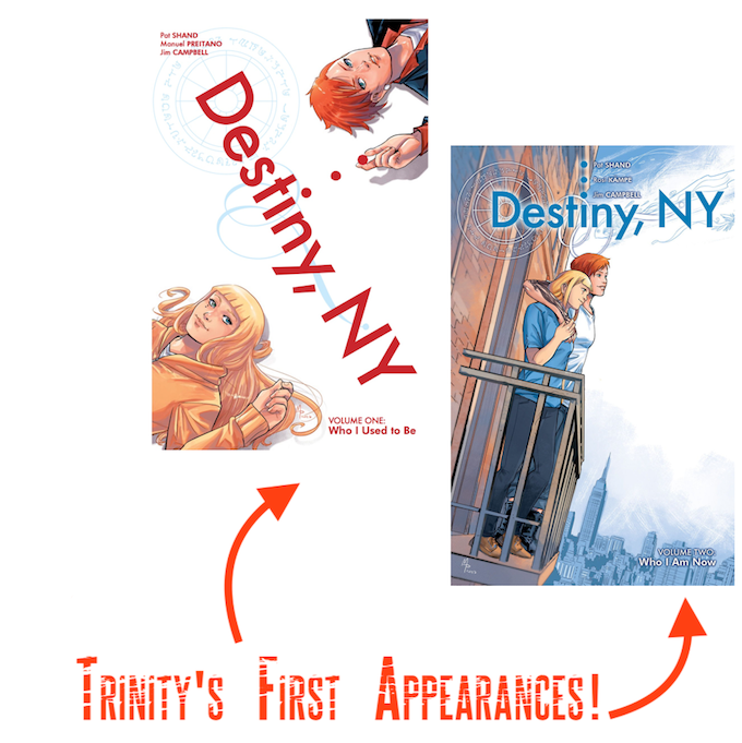 Destiny, NY is a story about a former magical girl who falls in love with the last surviving daughter of a mystical crime family. In this series, Trinity starts out a foe and quickly ends up as an uneasy friend.