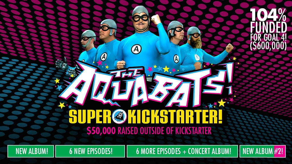 Bring Back THE AQUABATS! project video thumbnail