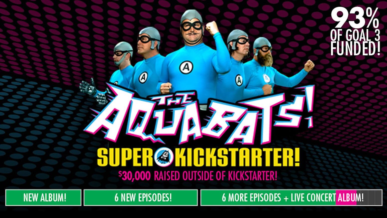 Bring Back The Aquabats By The Aquabats Kickstarter