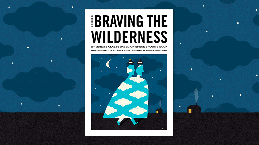 BRAVING THE WILDERNESS - Le zine illustré ! project video thumbnail