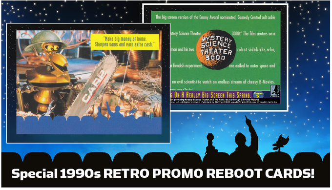 Example of one of the 1990s MST3K: The Movie promo cards ... reprinted here for the first time. Collect all 9!