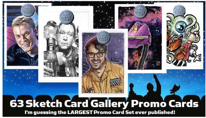 Examples of the MST3K Sketch Card Artist GALLERY promo cards... promoting the sketch cards to be found in random packs of MST3K Trading Cards.