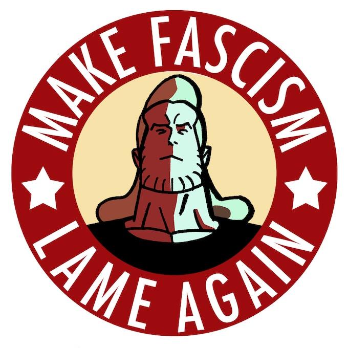 """""""Make Fascism Lame Again"""" Sticker"""