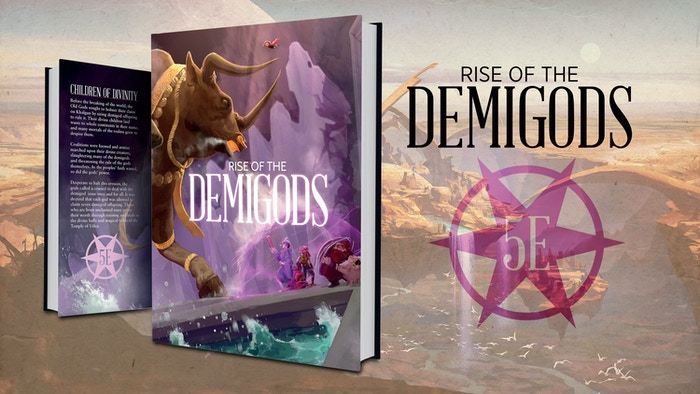 Rise of the Demigods is the first in a series of adventures for the 5E world of Godsfall where PCs take on the role of young demigods