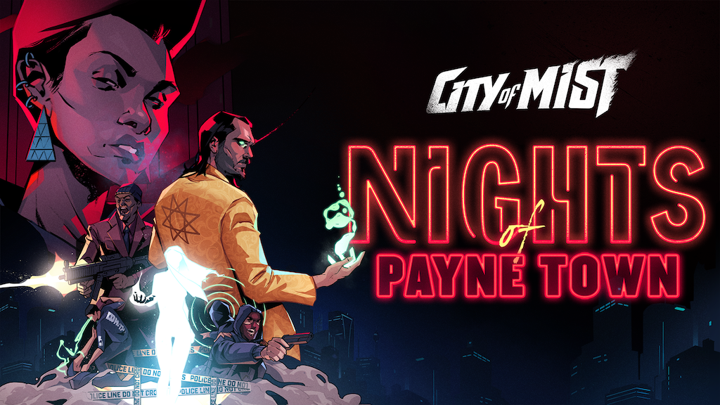 Nights of Payne Town: a new story arc for City of Mist RPG! project video thumbnail