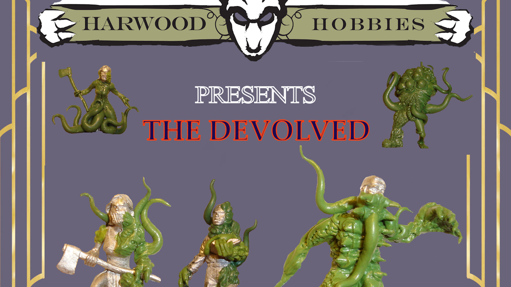 Project image for Harwood Hobbies Presents The Devolved 28mm Miniatures
