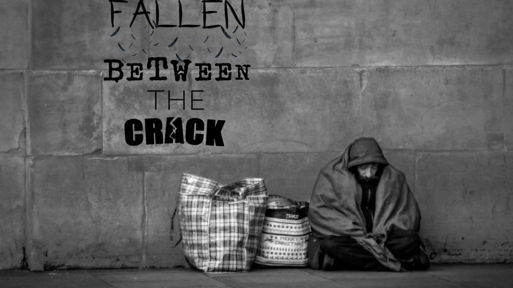 Fallen Between Cracks