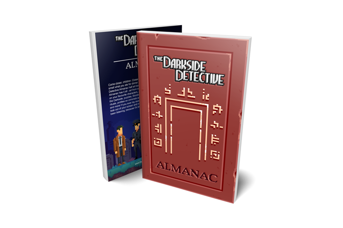 Half art book, half lore book, half activity book, the Almanac has it all – unseen case files, new lore about Twin Lakes and the Darkside, puzzles, the Bloodwolf charter, newspaper clippings, rituals, bios on citizens, criminals and beasties and more!