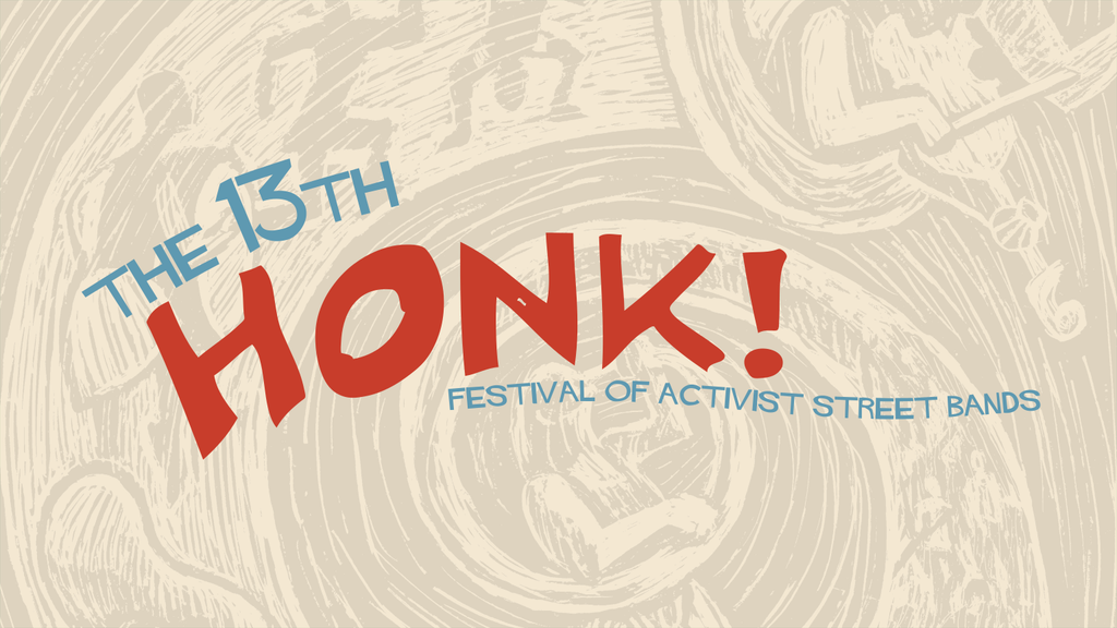 2018 HONK! Festival of Activist Street Bands
