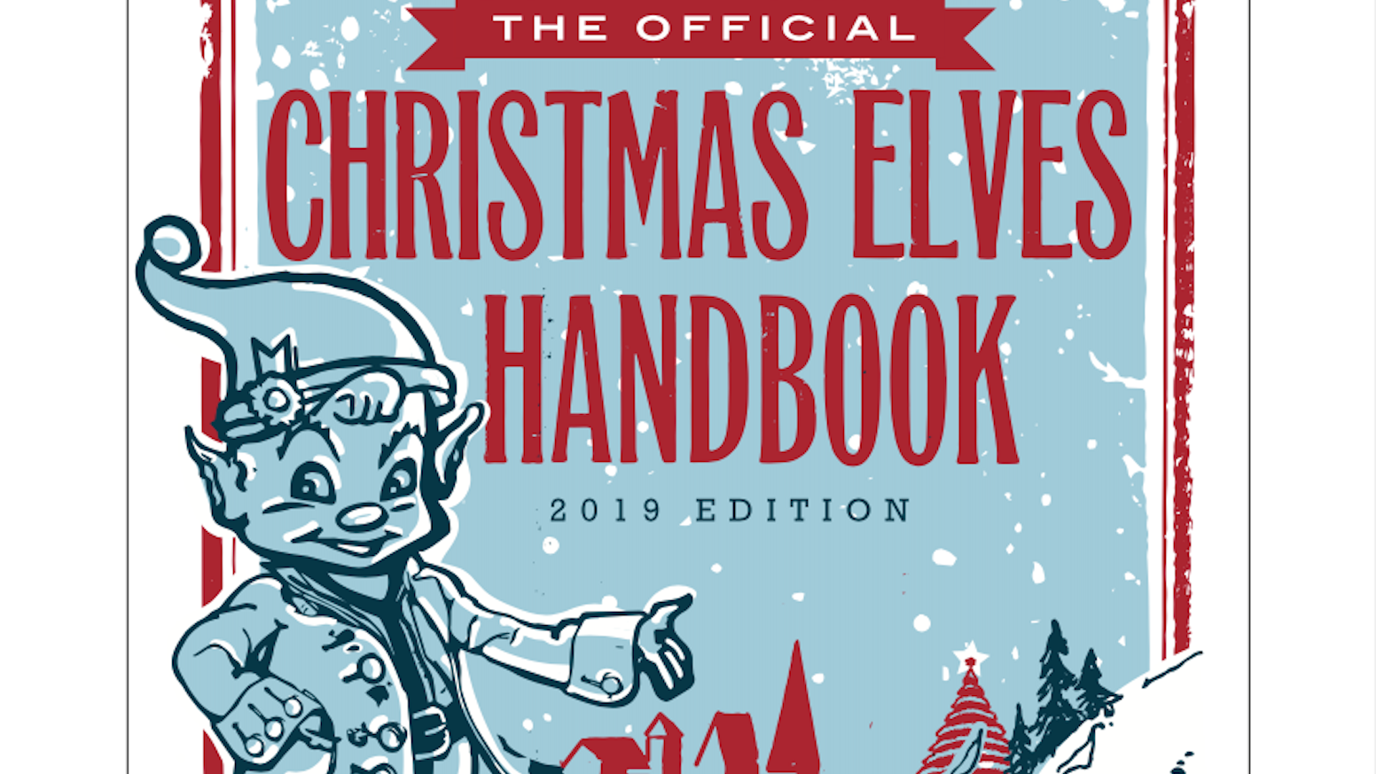 The definitive insider's guide to a Christmas Elf's entire life and all their elfin events and hollydays happening in the year 2019.