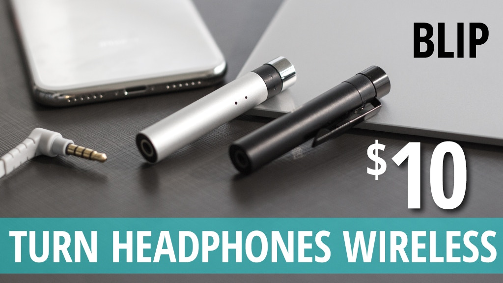 BLIP - Turn Headphones Wireless For $10! project video thumbnail