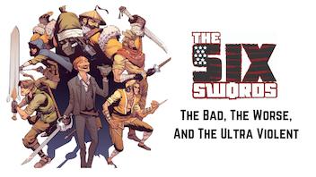 Six Swords Vol. 1: It's Cowboy Bebop Meets Quentin Tarantino