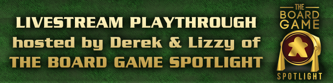 Click for link to Board Game Spotlight Playthrough Video