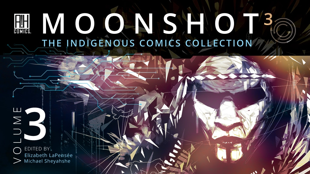 MOONSHOT The Indigenous Comics Collection VOLUME 3!