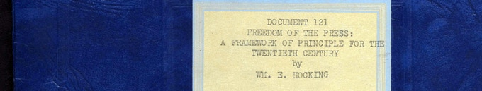 From our exhibit: World War II era report outlining a framework for how the American press should self-censor to strengthen government and society,