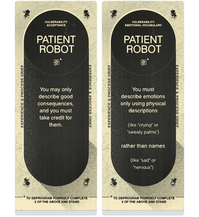 Patient Robots must carefully conceal their weakness.