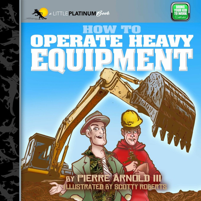 Cover Draft of How to Operate Heavy Equipment.