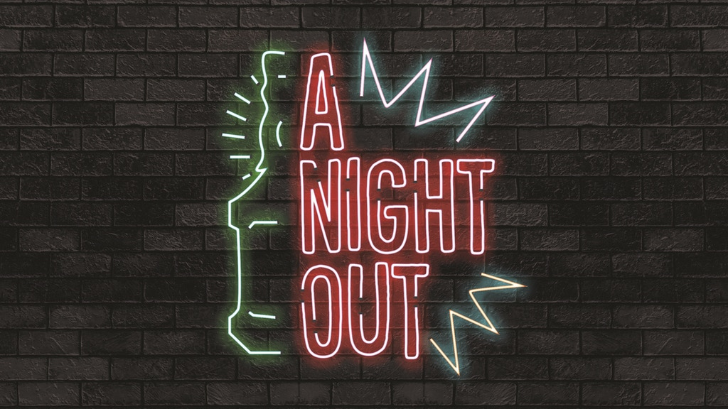 Do you like to party? Then let's go for A Night Out! project video thumbnail