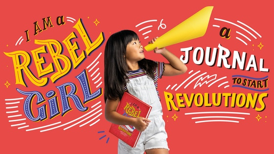 track i am a rebel girl a journal to start revolutions s