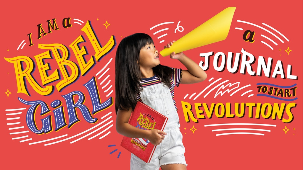 I Am a Rebel Girl: A Journal to Start Revolutions project video thumbnail