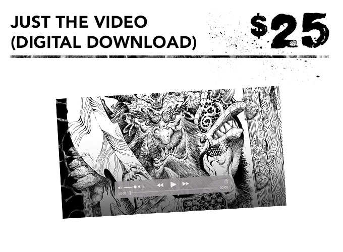 You get a digital download of the inking video.