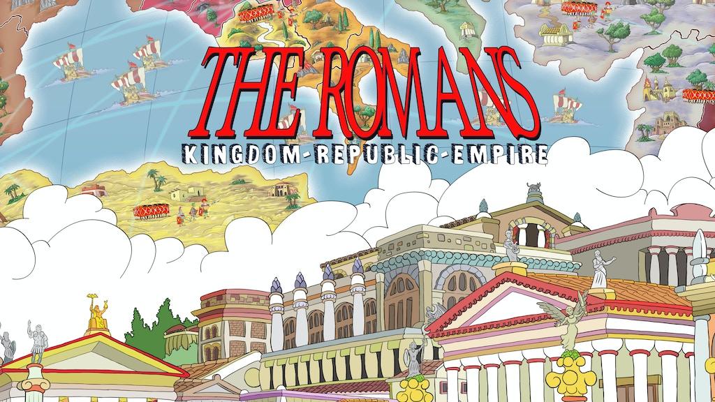 The Romans: Kingdom - Republic - Empire! project video thumbnail