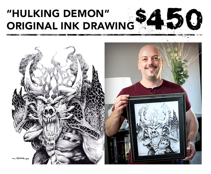 """You get the original 11""""x14"""" ink drawing of """"Hulking Demon"""" + one signed art book + inking video in DVD and digital download formats + the free art print. Picture frame not included."""